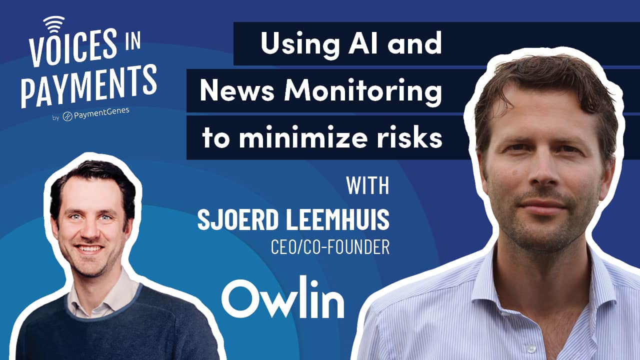 The Use of Artificial Intelligence and News Monitoring to Minimize Risks with Sjoerd Leemhuis from Owlin