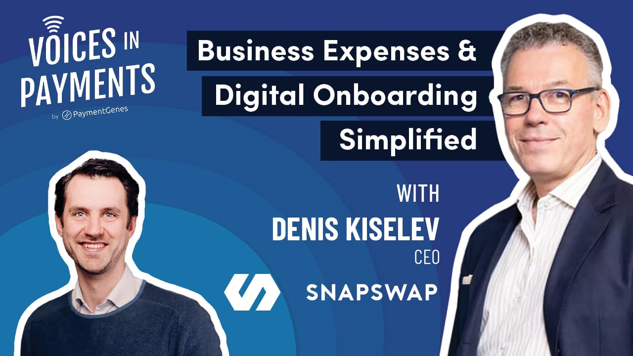 payments podcast on business expenses with Denis Kiselev from SnapSwap