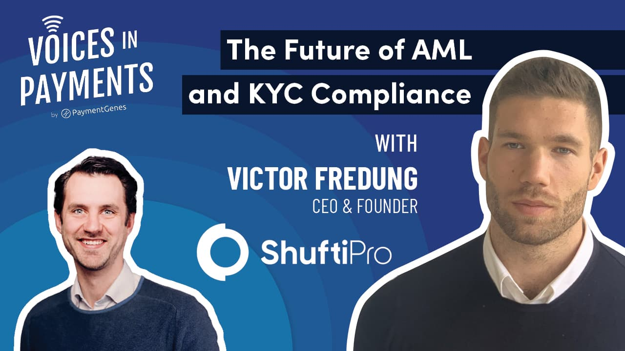 The Future of AML and KYC Compliance with Victor Fredung from Shufti Pro