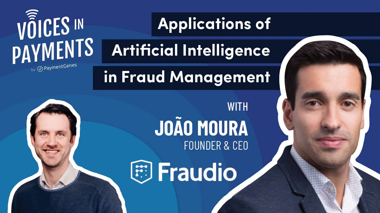 Applications of Artificial Intelligence in Fraud Management with João Moura from Fraudio