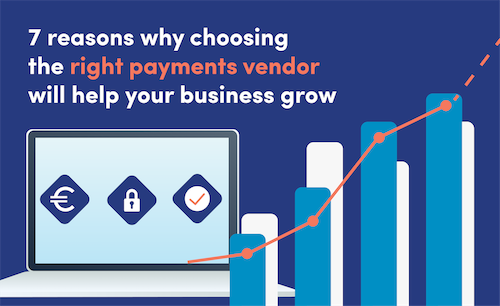 choosing the right payments vendor