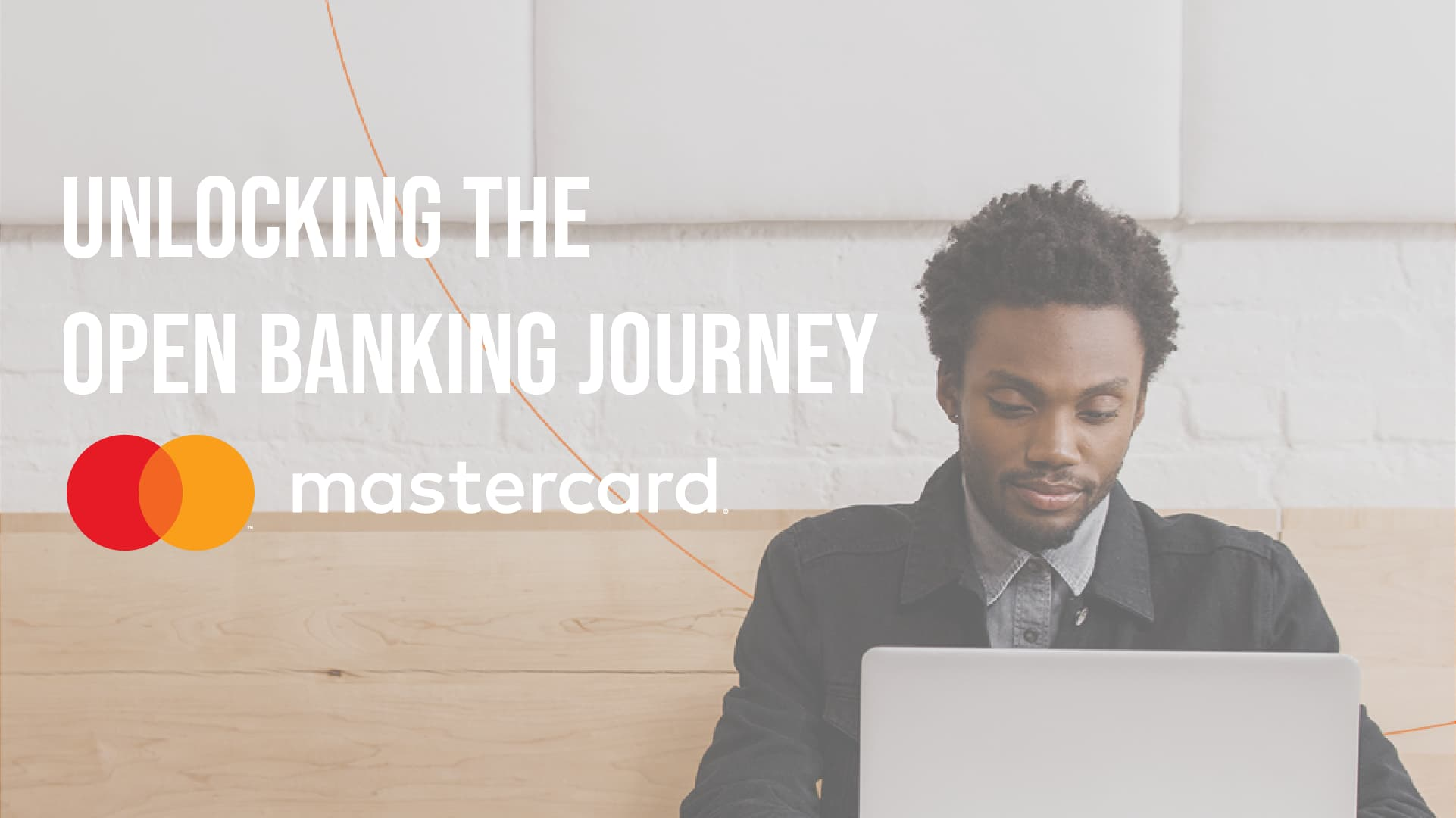 Mastercard: Unlocking the Open Banking Journey