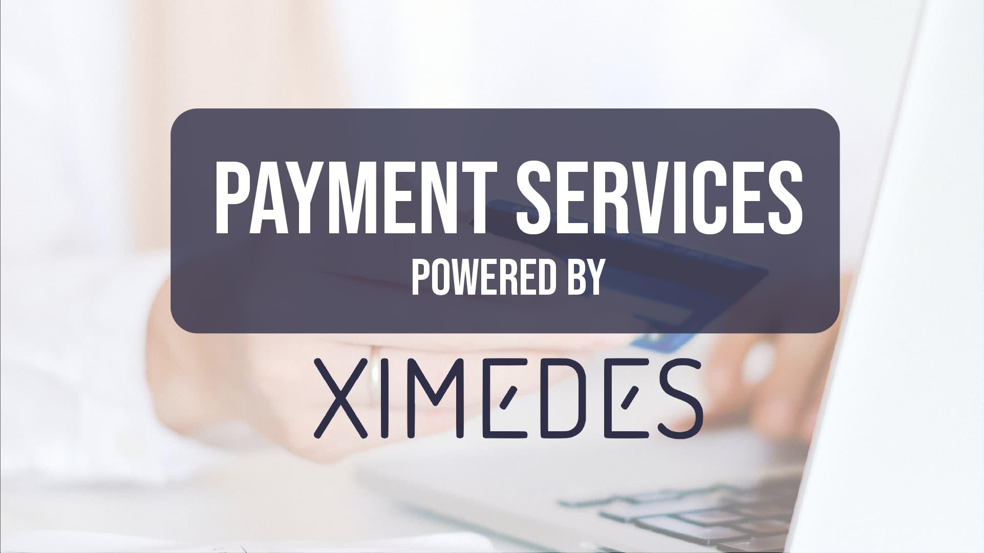 payments services ximedees fintech magazine