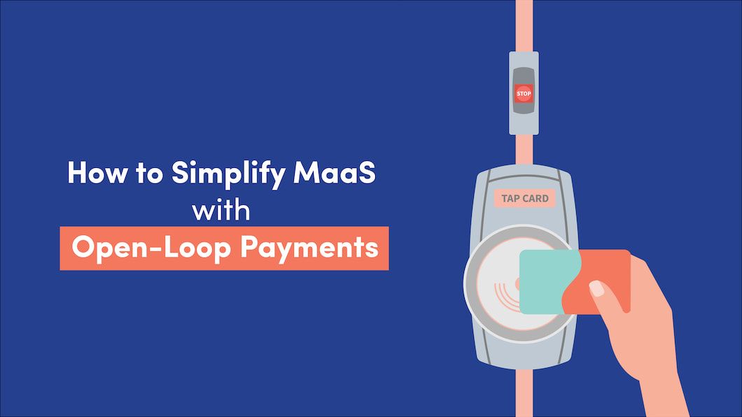 simplify maas with open loop payments