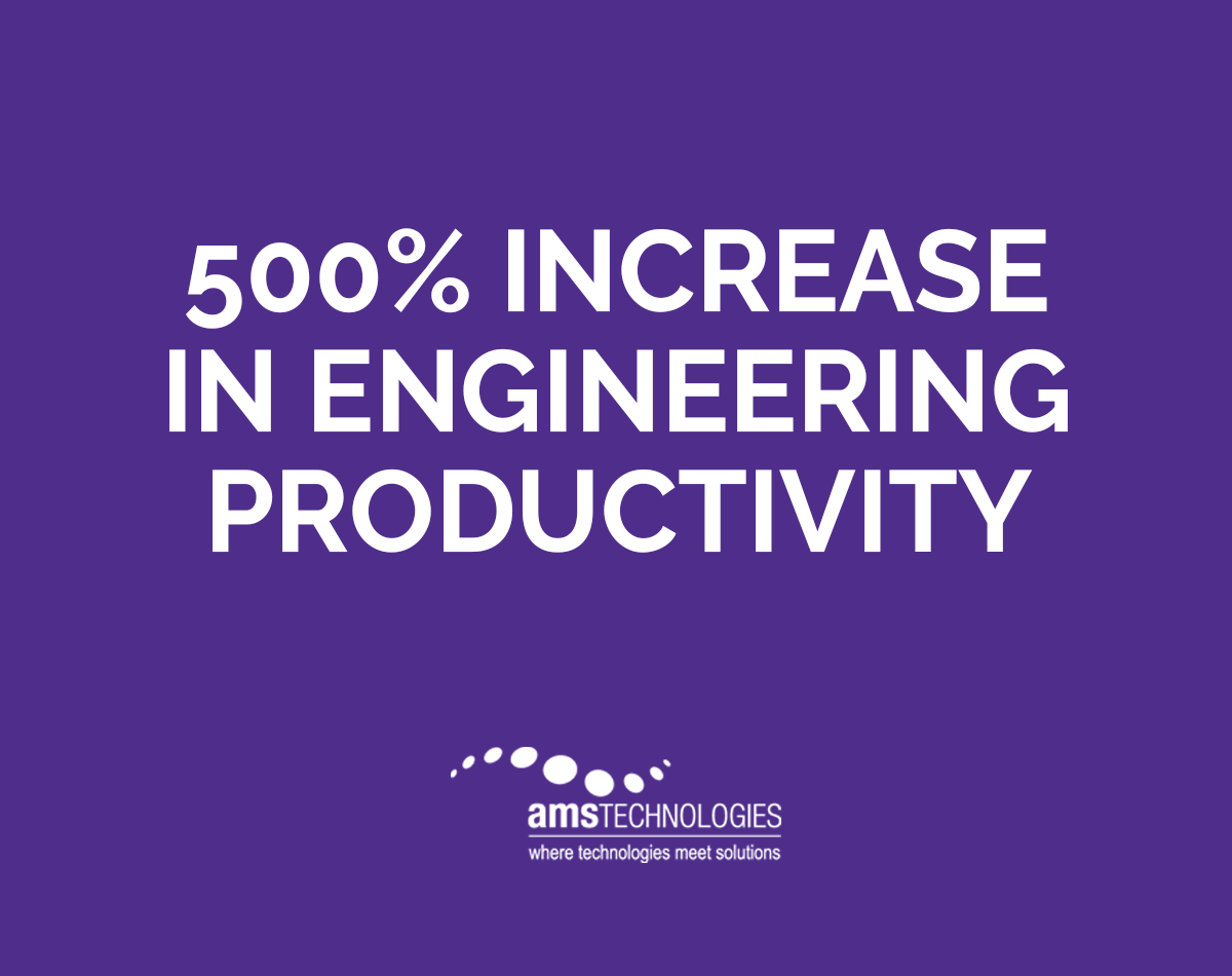 AMS uses Propel's system for their true engineer-to-order process and since implementing Propel they have a 500% increase in engineering productivity.