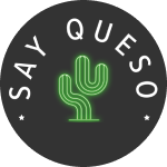 Our Brand - Say Queso