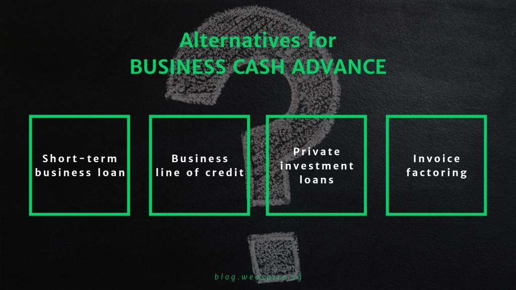 Alternatives to business cash advance