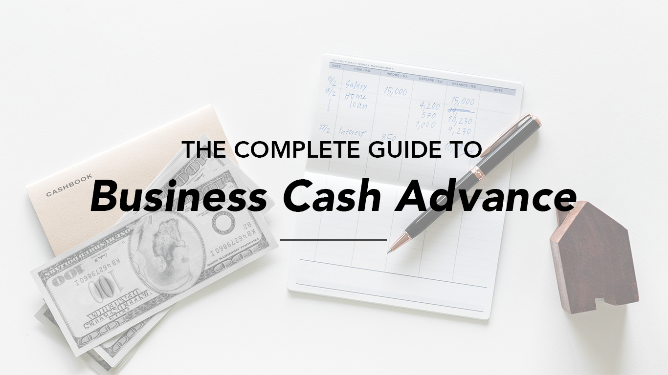 Complete Guide to Business Cash Advance for Startups