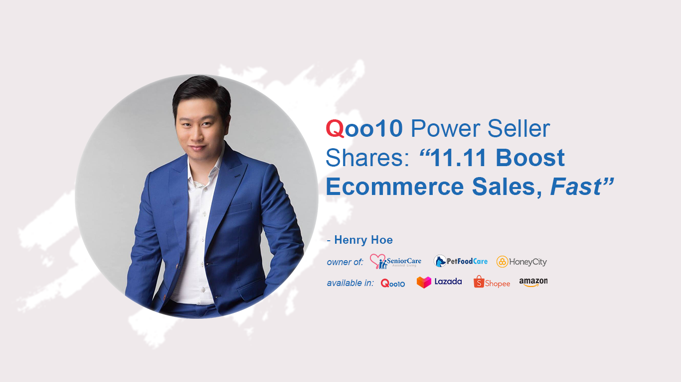 """""""11.11 Boost Ecommerce Sales Fast"""" - Qoo10 Power Seller Success Stories"""