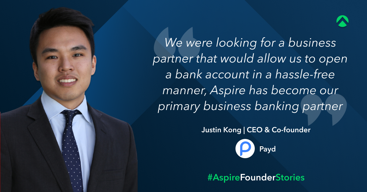 Aspire review from customer Justin Kong CEO and co-founder at Payd