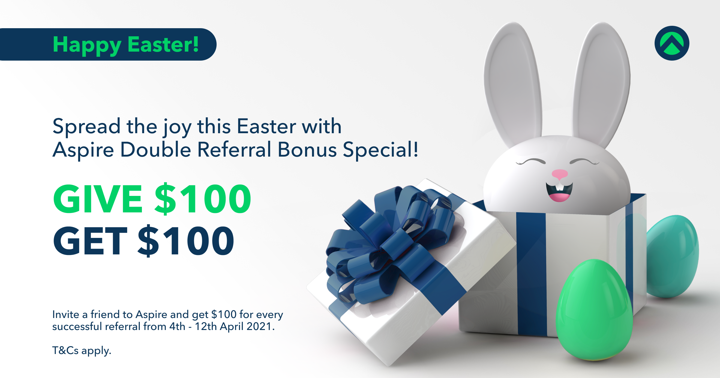 Spread the joy this Easter with Aspire. Give $100, Get $100!