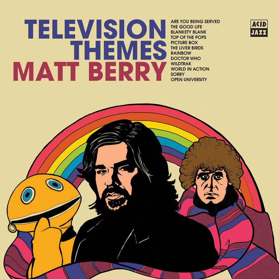 Matt Berry - TV Themes