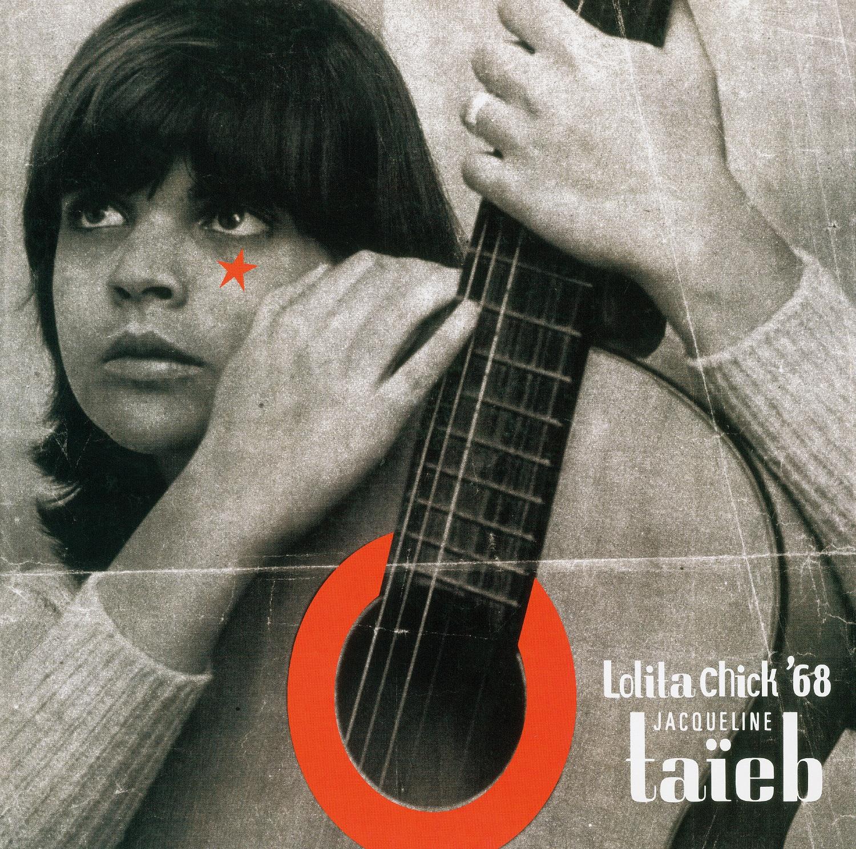 Jacqueline Taïeb - Lolita Chick'68