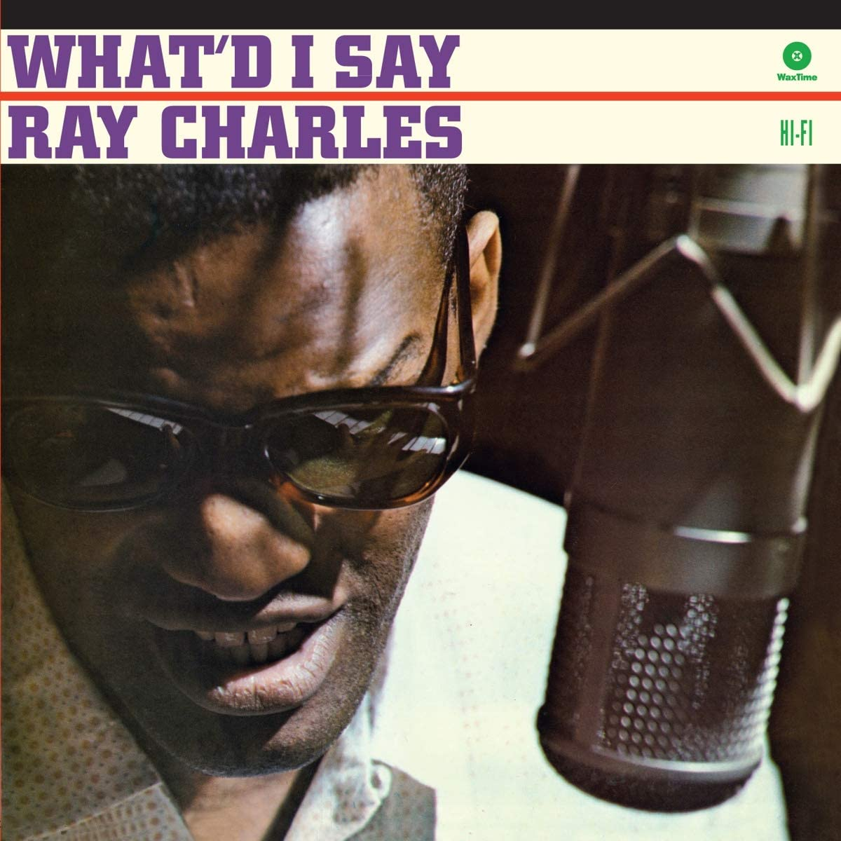 Ray Charles - What'd I Say: The Very Best Of