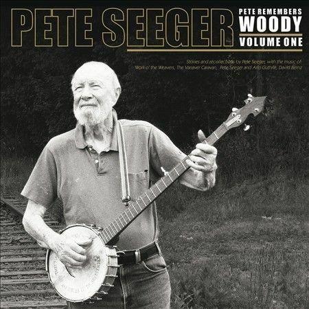 Pete Seeger - Pete Remembers Woody: Volume One