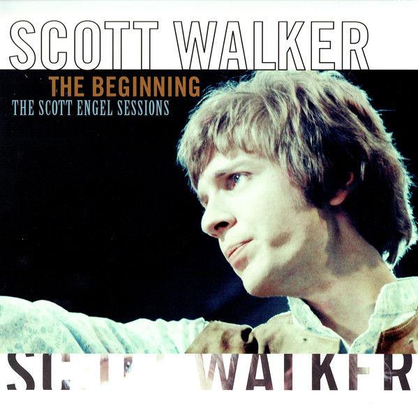 Scott Walker – The Beginning: The Scott Engel Sessions