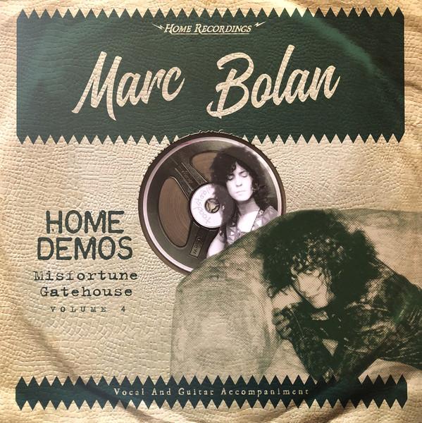 Marc Bolan – Misfortune Gatehouse: Home Demos Volume 4