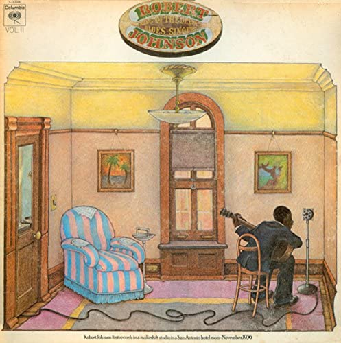 Robert Johnson – King Of The Delta Blues Singers Vol. II Limited Edition