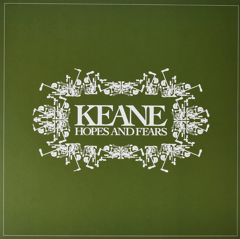 Keane – Hopes And Fears