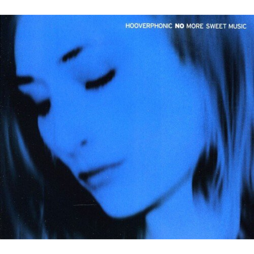 Hooverphonic – No More Sweet Music Limited Edition 1000 Made And Individually Numbered On Blue Vinyl