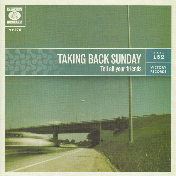 Taking Back Sunday – Tell All Your Friends