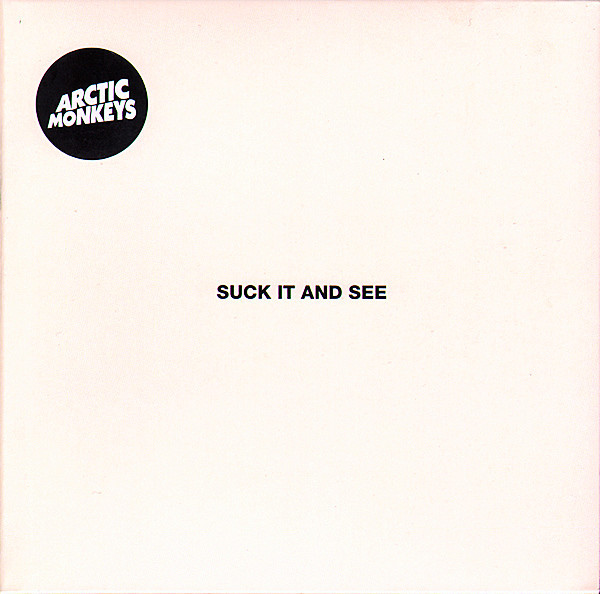 Arctic Monkeys ‎– Suck It And See
