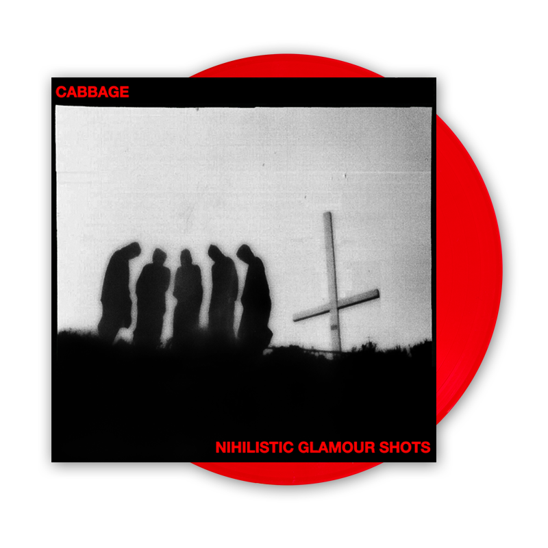 Cabbage – Nihilistic Glamour Shots Limited Edition Red Vinyl