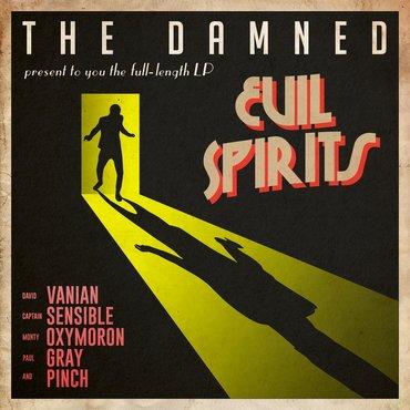 The Damned - Evil Spirits