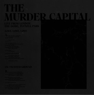 Murder Capital, The - Live from London: The Dome, Tufnell Park