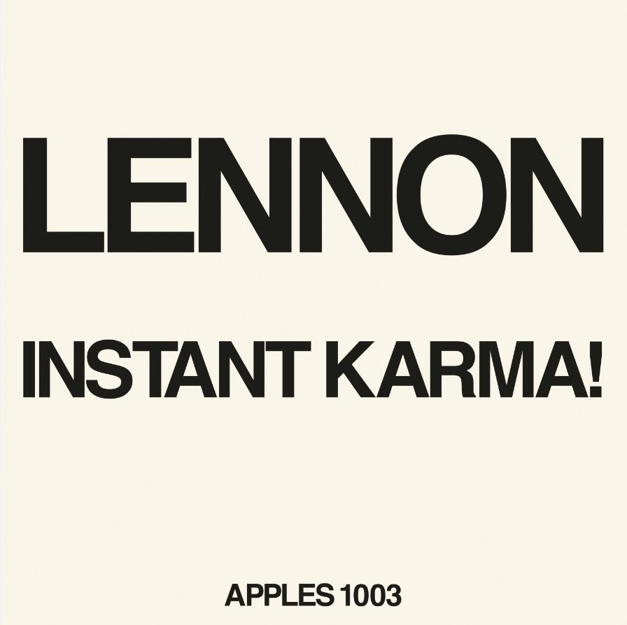 John Lennon - Instant Karma! (2020 Ultimate Mixes)
