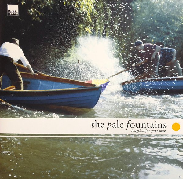 Pale Fountains, The - Longshot For Your Love