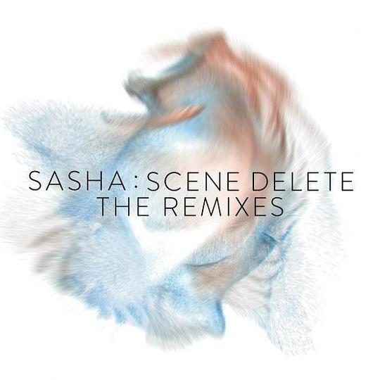 Sasha - Scene Delete : The Remixes