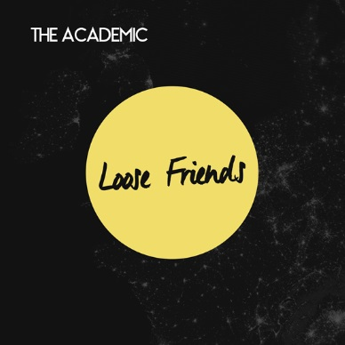 The Academic - Loose Friends EP