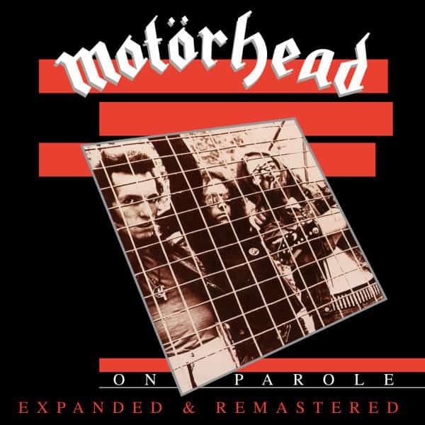 Motörhead - On Parole LTD (Expanded & Remastered)