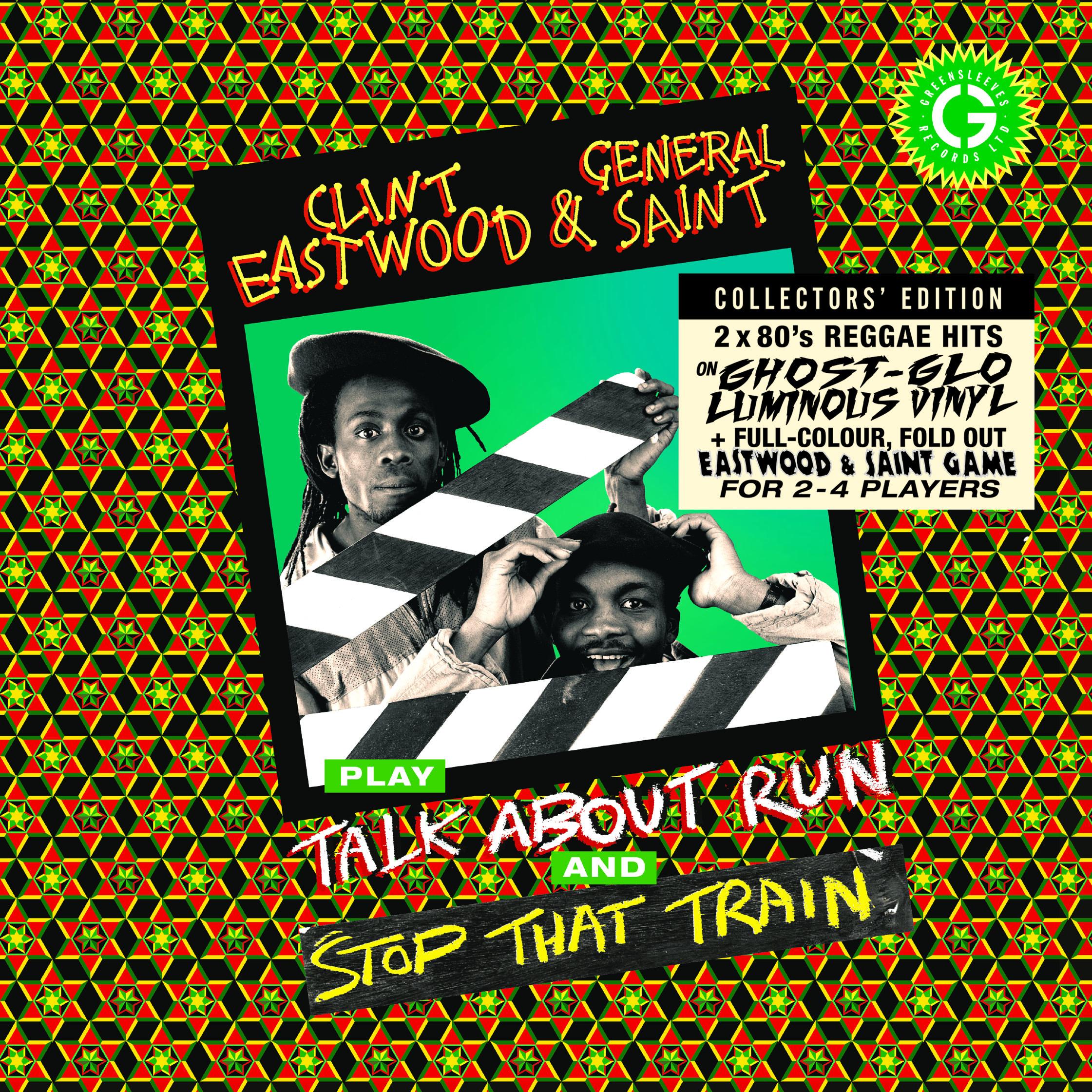 Clint Eastwood & General Saint - Stop That Train / Stop That Train b/w Talk About Run