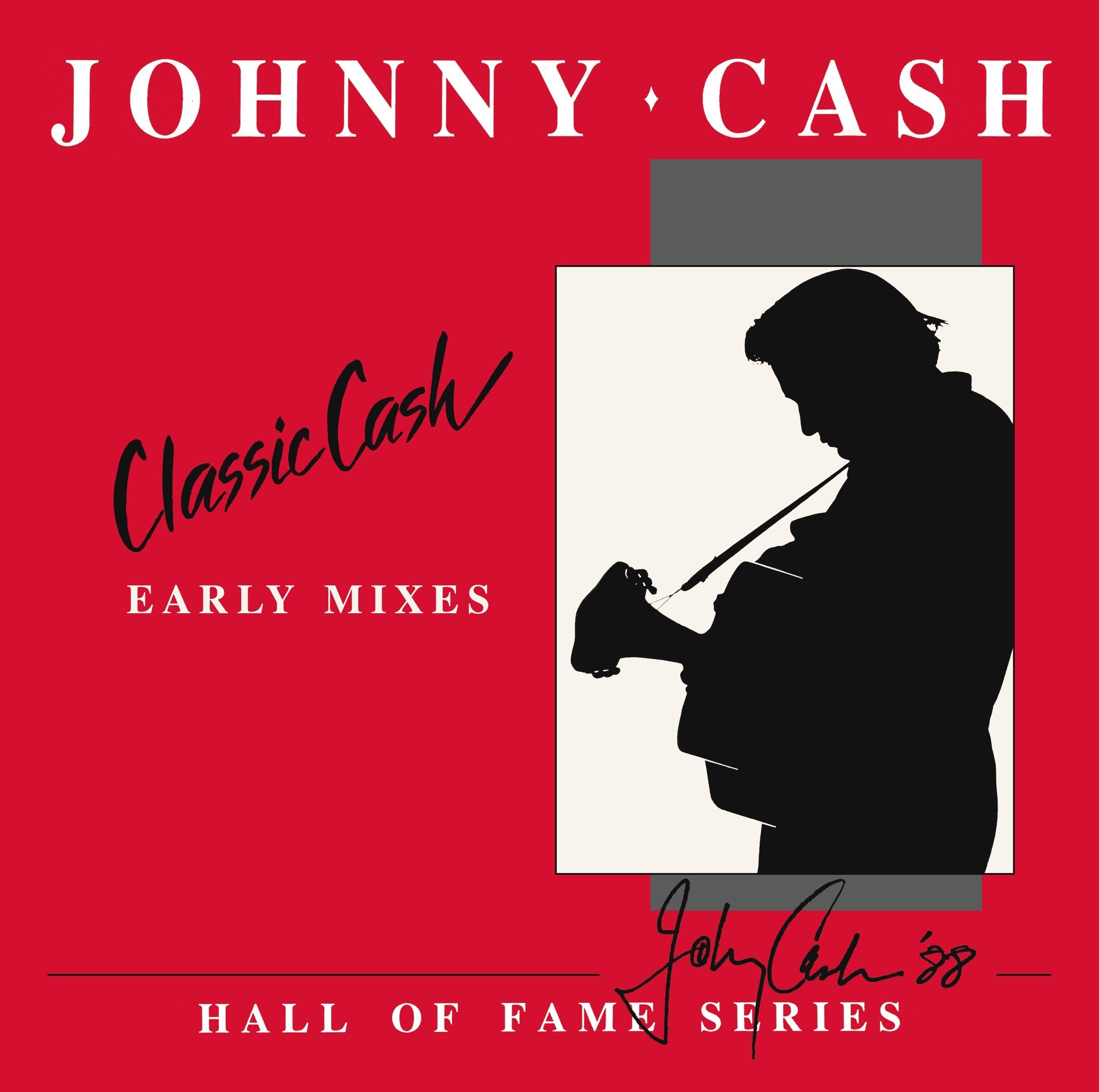 Johnny Cash - Classic Cash: Early Mixes