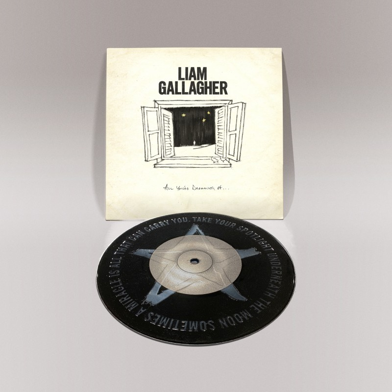 """Liam Gallagher - All Your Dreaming Of Black Limited Edition 7"""" Vinyl"""