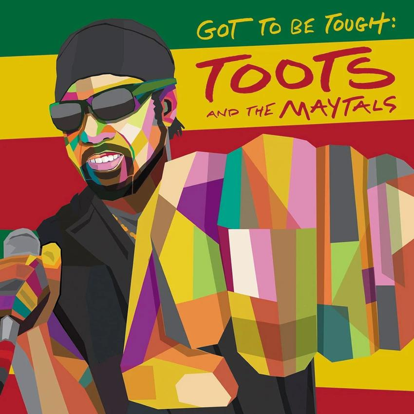 Toots and the Maytals - Got To Be Tough Limited Edition Green Vinyl