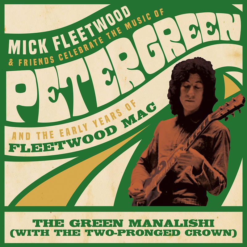 Mick Fleetwood and Friends & Fleetwood Mac - The Green Manalishi