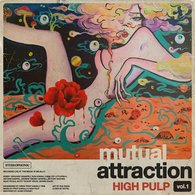 High Pulp - Mutual Attraction Vol.1