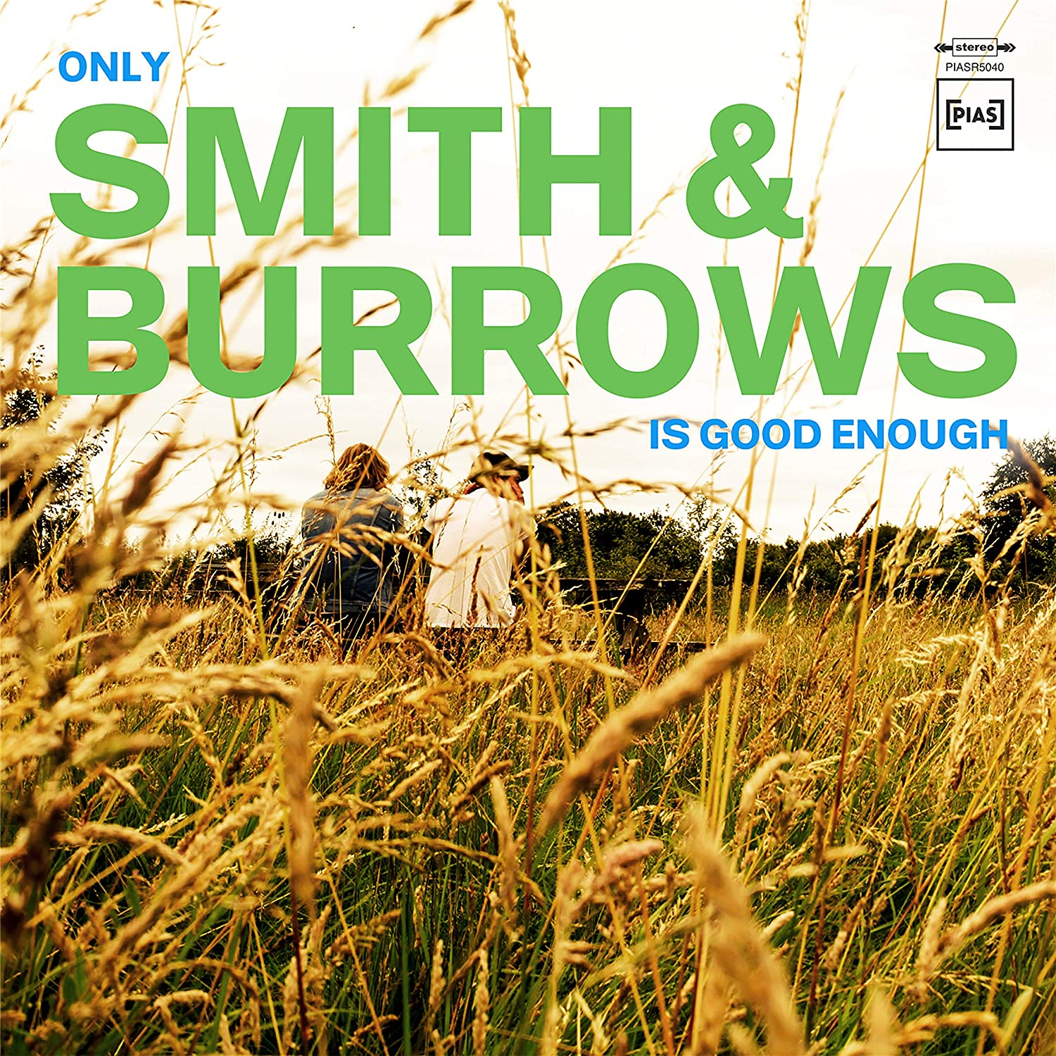 Smith and Burrows - Only Smith and Burrows Is Good Enough