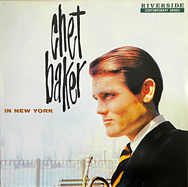 Chet Baker - Chet Baker in New York