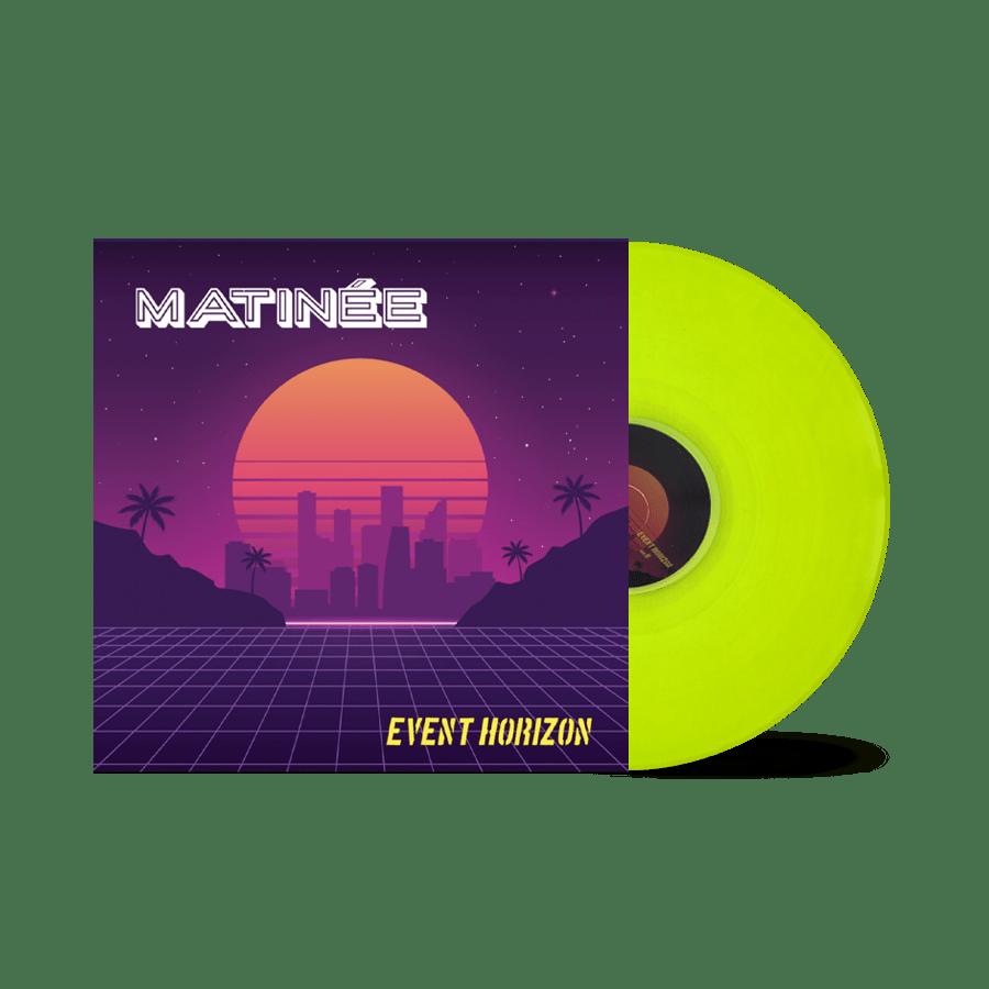 Matinee - Event Horizon Limited Edition Neon Yellow Vinyl