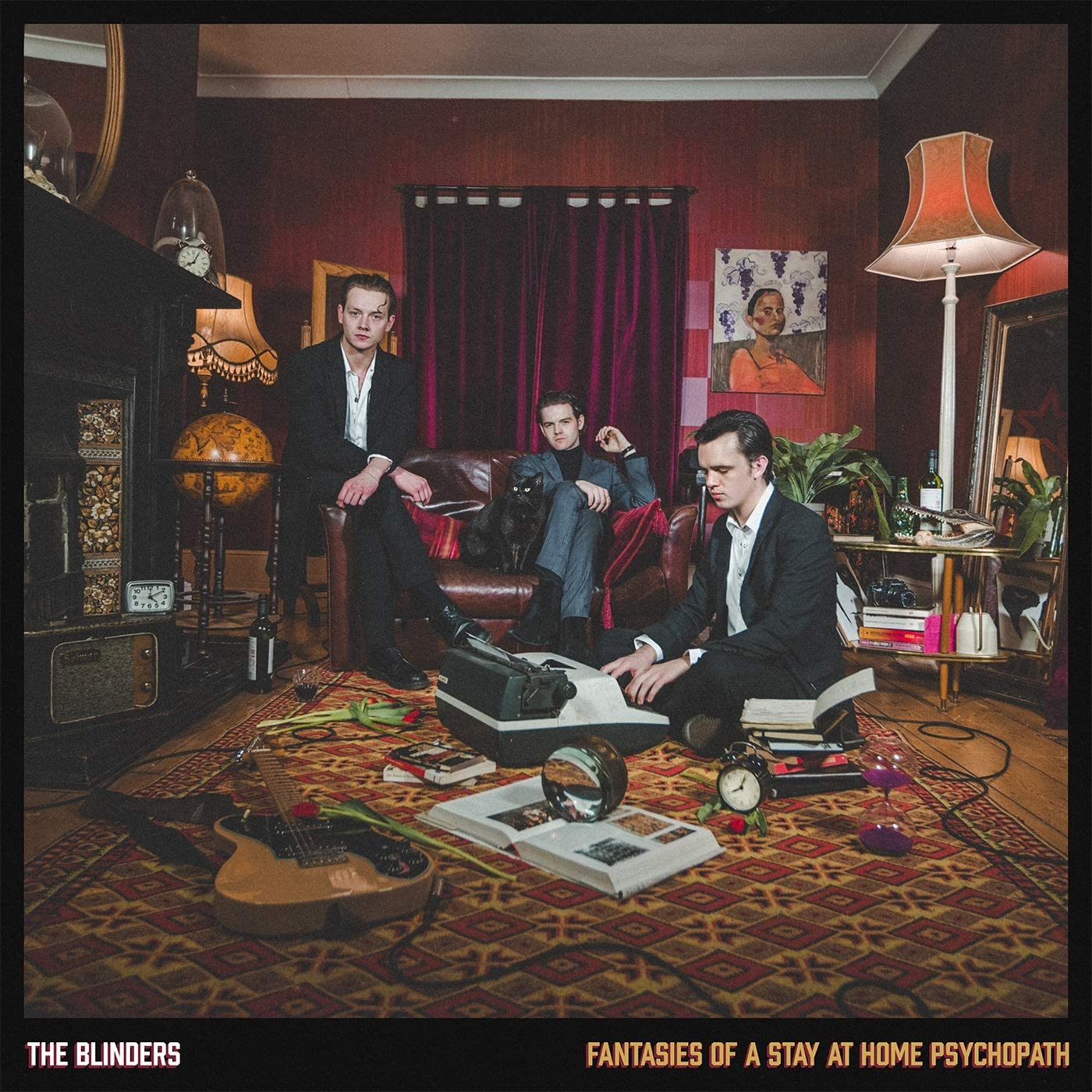 The Blinders - Fantasies Of A Stay At Home Psychopath
