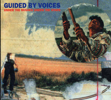 Guided By Voices - Under The Bushes Under The Stars Indies Exclusive