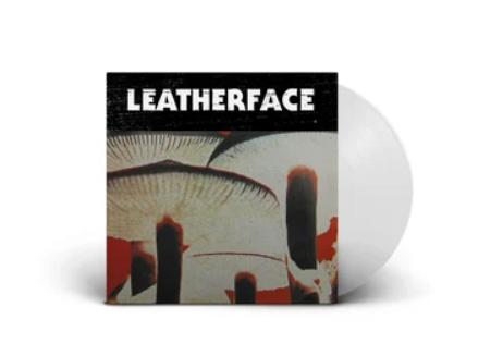 Leatherface - Mush Limited Edition White Vinyl