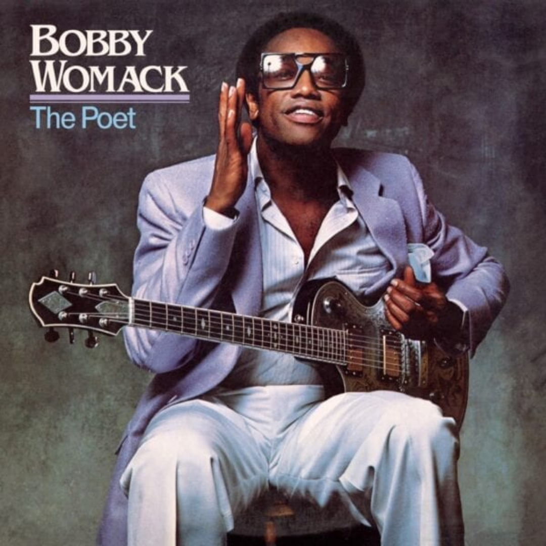 Bobby Womack - The Poet 40th Anniversary Edition