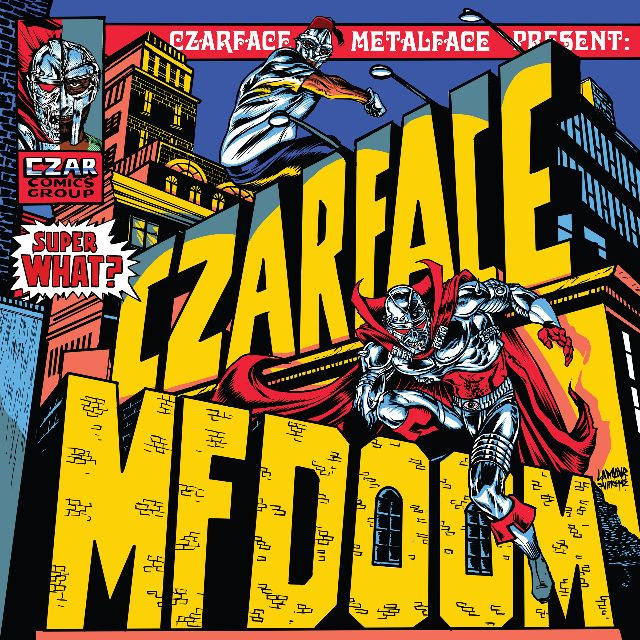 Czarface & MF Doom - Super What? Limited Edition Indies Only