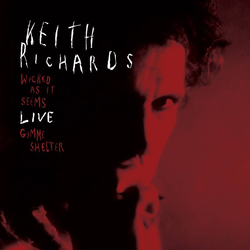 Keith Richards - Wicked As It Seems/Gimme Shelter (live)