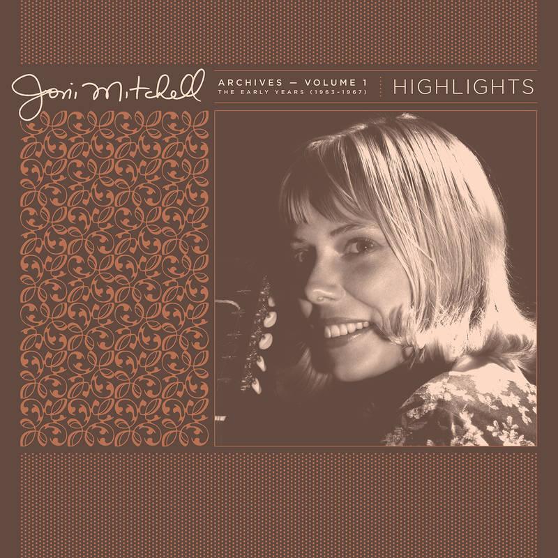 Joni Mitchell - Joni Mitchell Archives, Vol. 1